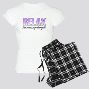 Relax... I'm a massage therapist Women's Light Paj