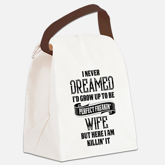 Perfect Freakin Wife Canvas Lunch Bag
