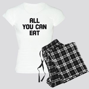 All you can eat Women's Light Pajamas