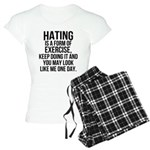 Hating is a exercise Women's Light Pajamas