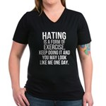 Hating is a exercise Women's V-Neck Dark T-Shirt