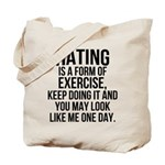 Hating is a exercise Tote Bag