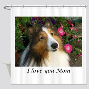 I love you Mom! Shower Curtain