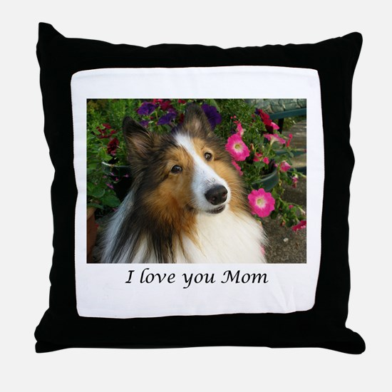 I love you Mom! Throw Pillow