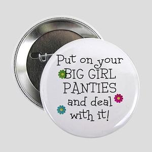 "big girl 2.25"" Button"