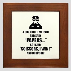 A cop pulled me over ... Framed Tile
