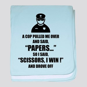 A cop pulled me over ... baby blanket