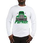 Trucker Parker Long Sleeve T-Shirt