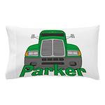 Trucker Parker Pillow Case