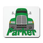 Trucker Parker Mousepad