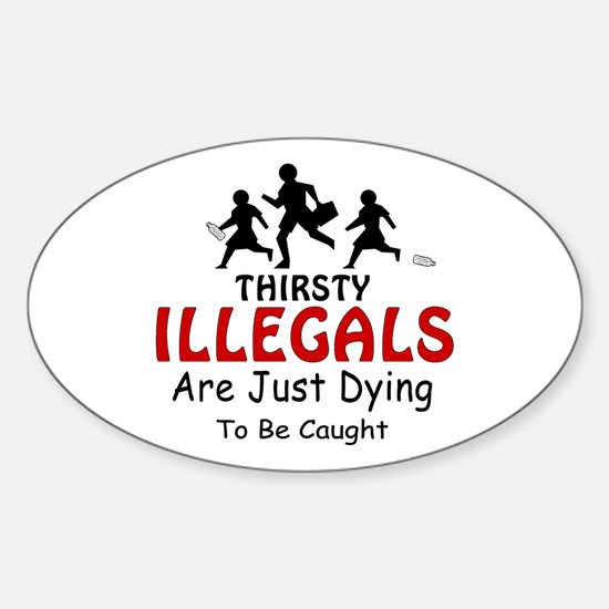 Illegals, Thirsty MX1 - Oval Decal