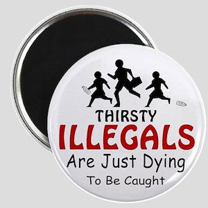 Thirsty MX2, Illegals - Magnet