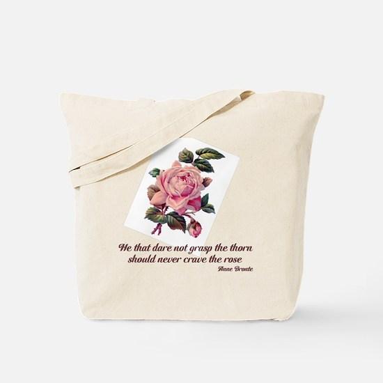 Brave Rose Tote Bag
