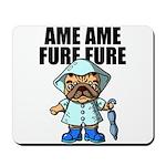 AMEAME FUREFURE Mousepad