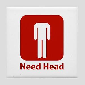 Need Head Tile Coaster