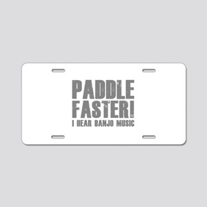 Paddle Faster ! Aluminum License Plate