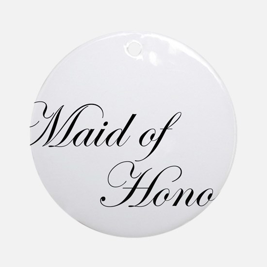 Maid of Honor.png Ornament (Round)