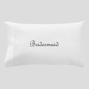 Bridesmaid Pillow Case