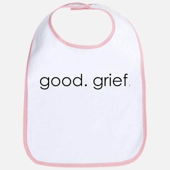 Good Grief Bib