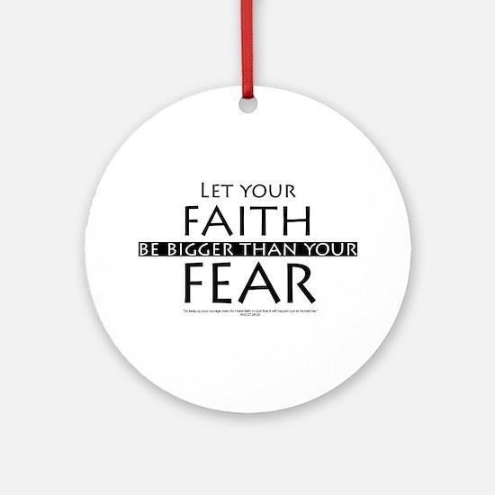 Faith and Fear Ornament (Round)