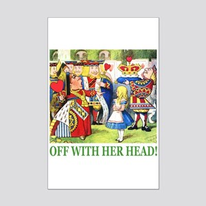 Off With Her Head! Mini Poster Print
