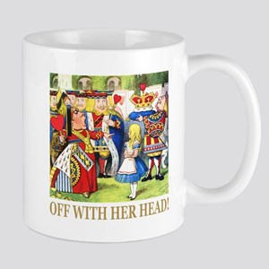 Off With Her Head! Mug
