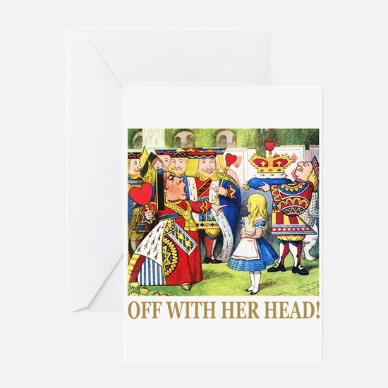 Off With Her Head! Greeting Card