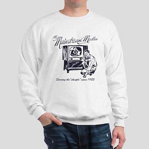 The Mainstream Media Sweatshirt