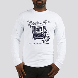 The Mainstream Media Long Sleeve T-Shirt