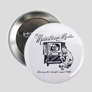 "The Mainstream Media 2.25"" Button"