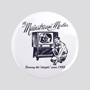 "The Mainstream Media 3.5"" Button"