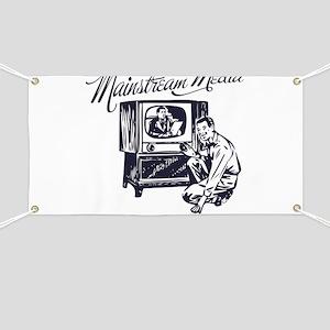 The Mainstream Media Banner
