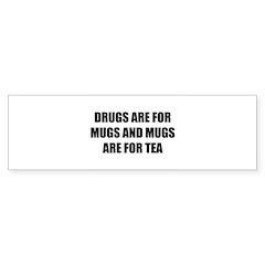 Mugs are for. Sticker (Bumper 10 pk)