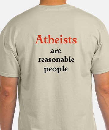 Atheists are Reasonable T-Shirt
