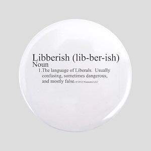 "Libberish Definition BW 3.5"" Button"