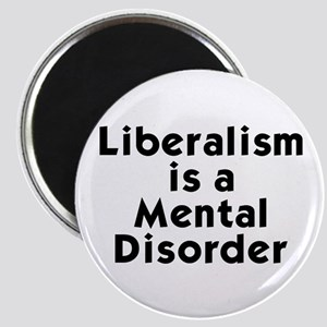 Liberalism is a Mental Disorder Magnet