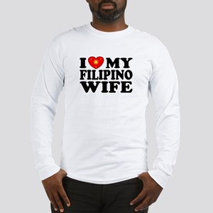 I Love my Filipino Wife Long Sleeve T-Shirt