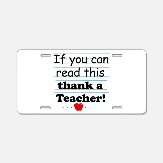 Thank a teacher Aluminum License Plate