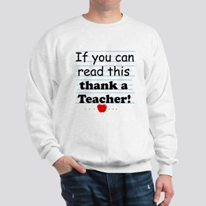 Thank a teacher Sweatshirt