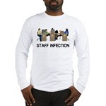 Staff Infection Long Sleeve T-Shirt