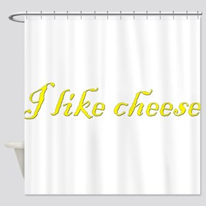 I like cheese Shower Curtain