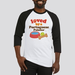 Portuguese Pointer Dog Gift Baseball Jersey