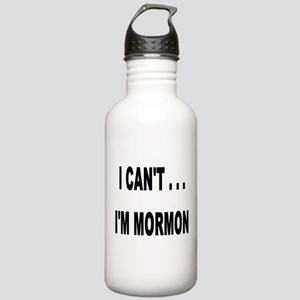 I Can't I'm Mormon Stainless Water Bottle 1.0L