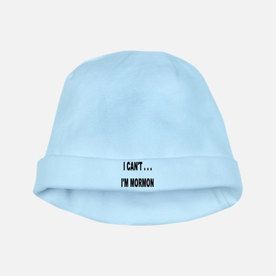 I Can't I'm Mormon baby hat