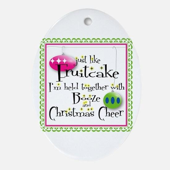 Just like Fruitcake... Oval Ornament