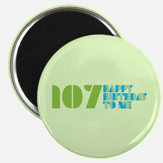 Happy Birthday 107 Magnet