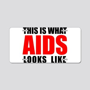 What AIDS looks like Aluminum License Plate