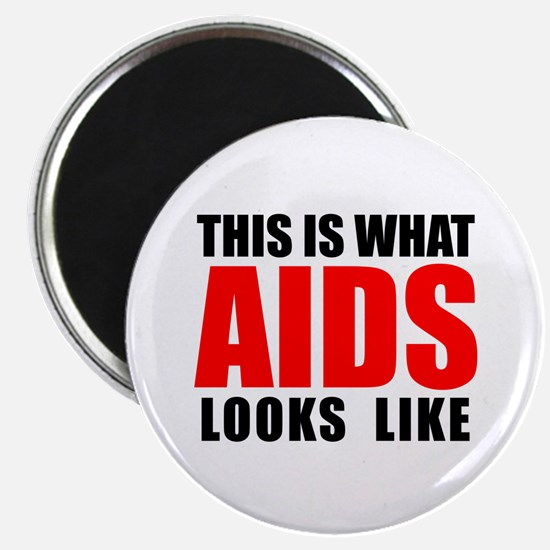 """What AIDS looks like 2.25"""" Magnet (10 pack)"""