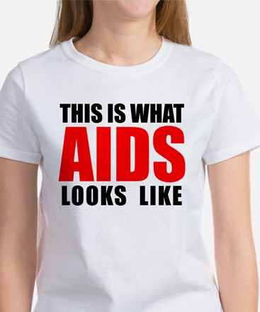 What AIDS looks like Women's T-Shirt