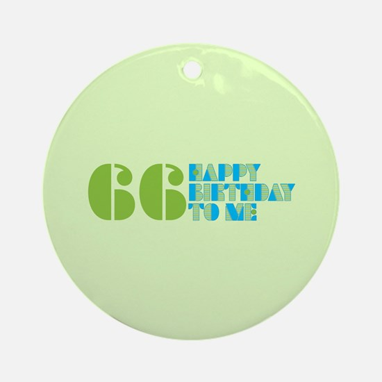 Happy Birthday 66 Ornament (Round)